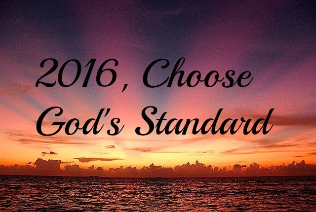 Choose Gods Standard