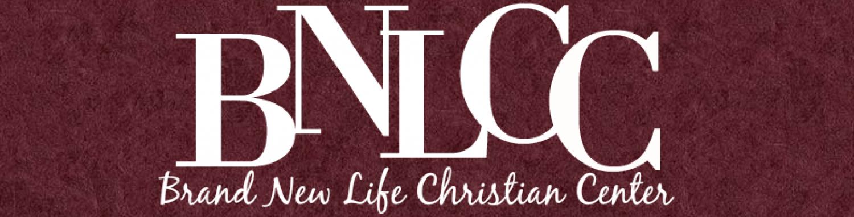 Brand New Life Christian Center