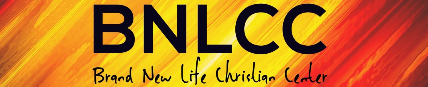 Brand New Life Christian Center